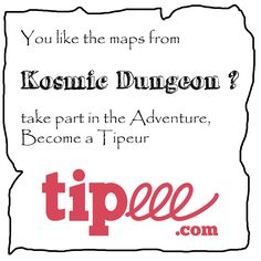 """You like the maps from Kosmic Dungeon, Take part in the Adventure, Become a Tipeur, Supprot me on : https://www.tipeee.com/kosmic-dungeon# Early acces as little as 1€/month .  Thanks you all  Kosmic Dungeon """"rpg #map #jdr #osr #dnd"""