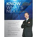 Know What's Next Magazine: Strategies for Transforming Your Business and Future by Daniel Burrus