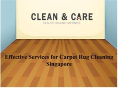 Effective Services for Carpet Rug Cleaning Singapore