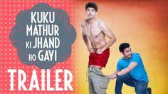 Kuku Mathur Ki Jhand Ho Gayi is a Hindi comedy, romance, drama film directed by Aman Sachdeva and produced by Ekta Kapoor & Bejoy Nambiar