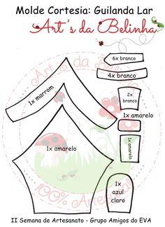 Eu Amo Artesanato: Quadrinho Casinha em Eva com Molde Foam Crafts, Preschool Crafts, Quiet Book Templates, Paper Cutting, Scrapbook, Jesus Cristo, Felt House, Home Decorations, Door Hangings