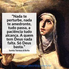 Frase De Santa Teresa D Avila Em 2020 Teresa D Avila Imagens