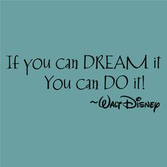 If you can DREAM it You can DO it! -Walt Disney Decor vinyl wall decal quote sticker Inspiration on Etsy, $7.95