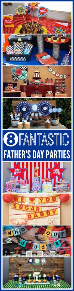 Today we are sharing eight amazing Father's Day parties to give you inspiration for Dad's special day!