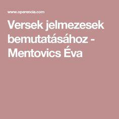 Versek jelmezesek bemutatásához - Mentovics Éva