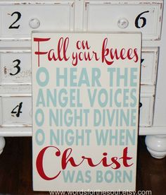 Fall on Your Knees Oh O Holy Night Christmas Typography Scripture Subway Art Wood Sign Christian