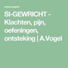 SI-GEWRICHT - Klachten, pijn, oefeningen, ontsteking | A.Vogel