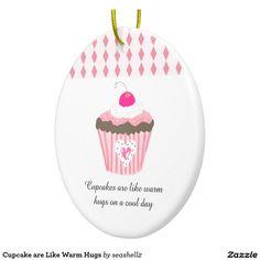 Cupcake are Like Warm Hugs  Round Christmas Ornament #cupcakes