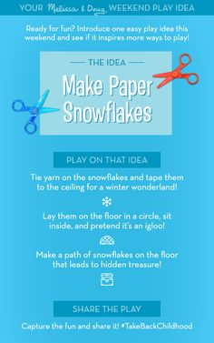Ready for fun? Introduce one easy play idea this weekend and see if it sparks more ways to play! Creative Arts And Crafts, American Academy Of Pediatrics, Paper Snowflakes, Melissa & Doug, Take Back, Free Fun, How To Make Paper, Mom And Dad, Birthday Wishes