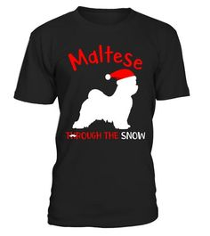 "# Funny Maltese Through The Snow T-shirt .  Special Offer, not available in shops      Comes in a variety of styles and colours      Buy yours now before it is too late!      Secured payment via Visa / Mastercard / Amex / PayPal      How to place an order            Choose the model from the drop-down menu      Click on ""Buy it now""      Choose the size and the quantity      Add your delivery address and bank details      And that's it!      Tags: What's important in December? It's Christmas…"