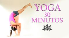 Yoga para BAJAR de PESO para PIERNAS 30 minutos | Clase 2 - YouTube