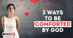 3 Ways To Be Comforted By God
