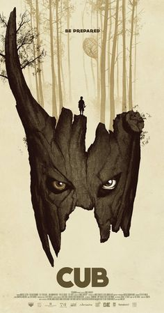 Cub; Directed by Jonas Govaerts.  With Stef Aerts, Evelien Bosmans, Titus De Voogdt, Jan Hammenecker. Over-imaginative 12 year-old Sam heads off to the woods to summer scout camp with his pack convinced he will encounter a monster...and he does.