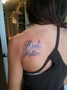 Mind over matter tattoo