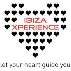 Ibiza Experience - Let your heart guide you.