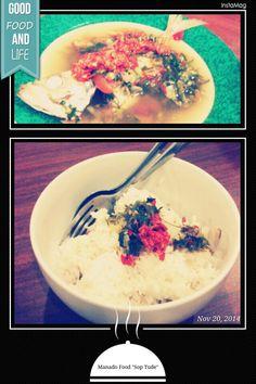 Sop Ikan Tude Khas Manado ditambah sambal dhabu-dhabu diatas sajian nasi putih. gurih, asin, segar dan pedas. nikmaatt....