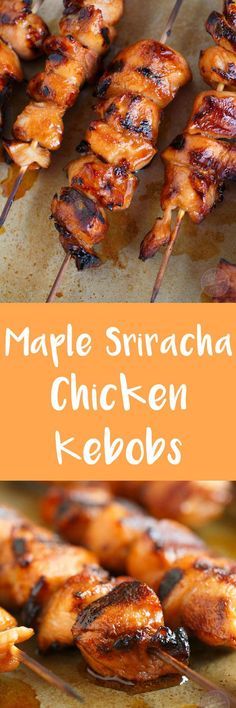 Grilled Maple Sriracha Chicken Kebobs are the best combination of salty, spicy, .Grilled Maple Sriracha Chicken Kebobs are the best combination of salty, spicy and sweet! With the simplest marinade ever make, throw something Turkey Recipes, Chicken Recipes, Dinner Recipes, Sriracha Chicken, Chicken Kabobs, Sriracha Sauce, Soy Sauce, Grilled Chicken, Chicken Kabob Marinade