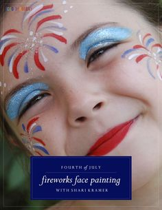 Fireworks Face Painting Tutorial #4thofJuly #FacePainting #Kids - (cool) progeny