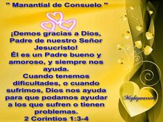 """JESUS PODEROSO GUERRERO: 2 corintios 1:3-4 ~~~"""" Manantial de Consuelo """""""
