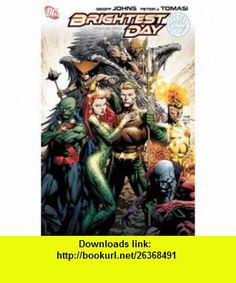 Brightest Day, Vol. 2 (9781401230838) Geoff Johns, Peter J. Tomasi, Various , ISBN-10: 1401230830  , ISBN-13: 978-1401230838 ,  , tutorials , pdf , ebook , torrent , downloads , rapidshare , filesonic , hotfile , megaupload , fileserve