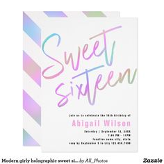 Shop Modern girly holographic sweet sixteen birthday invitation created by All_Photos. Sixteenth Birthday, 16th Birthday, Sweet Sixteen Invitations, Zazzle Invitations, Sweet 16 Birthday, Birthday Party Invitations, Holographic, Rsvp, Card Making