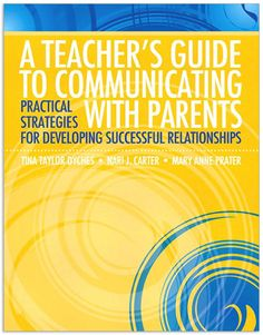 A Teacher's Guide to Communicating with Parents: Practical Strategies for Developing Successful Relationships by Tina Taylor Dyches - Pearson Teacher Education, Teacher Tools, New Teachers, Special Education, Guide Book, Teacher's Guide, Education And Development, Child Development, Parent Communication