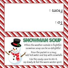 Snowman Soup - Treat Bag Topper - Digital File - You print - Site Title Christmas Treat Bags, Christmas Eve Box, Diy Christmas Gifts, Kids Christmas, Holiday Gifts, Student Christmas Gifts, Christmas Classroom Treats, Holiday Bags, Xmas Dinner