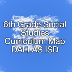 6th social studies acp blueprint just call me ms williams 6th grade social studies curriculum map dallas isd malvernweather Choice Image