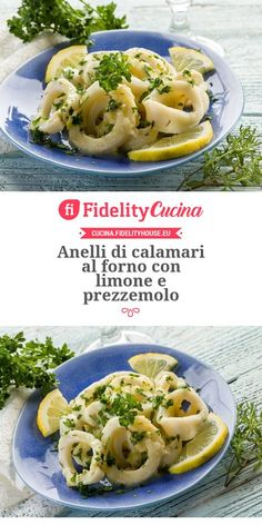 Anelli di calamari al forno con limone e prezzemolo Cooking A Roast, Cooking Bread, Cooking Recipes, How To Cook Meatloaf, How To Cook Steak, Calamari Recipes, Seafood Recipes, Healthy Meals To Cook, Healthy Recipes