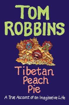 Tom Robbins Tibetan Peach Pie
