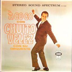 A Go-Go con Chuito Velez con su orquesta #LP #cover