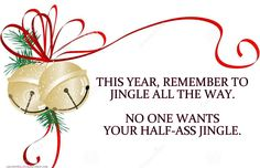Jingle All The Way...