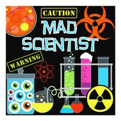 Science Birthday Party Invitations Caution Mad Scientist Birthday Party Invitation