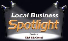Local Business Spotlight; Elk Grove!