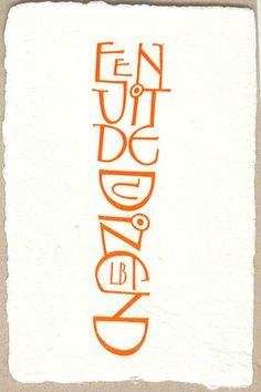 Wenskaarten staand formaat - Papierschepperij Piet Moerman Hand Lettering Alphabet, Typography Letters, Typography Logo, Calligraphy Signs, Modern Calligraphy, Letter Art, Inspiration, Words, Layout
