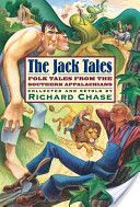The Jack Tales by Richard Chase, Herbert Halpert, R. Monroe Ward, Berkeley Williams.  Presents retellings of eighteen folk tales from the mountain country of North Carolina, featuring Jack, an Americanized version of the fairy tale hero.