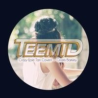 @officialtrento @promotwee @redisound featuring on #followrtking Gnarls Barkley - Crazy (TEEMID & Joie Tan Cover) by Teemid on SoundCloud