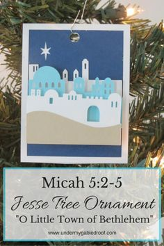 Advent season is nearly upon us. Create new Advent and Christmas tradition by starting a Jesse Tree. Here is an idea for a Jesse Tree Ornament for Micah 5:2-5, City of Bethlehem. Create a lasting tradition with your kids for Advent this Christmas season.