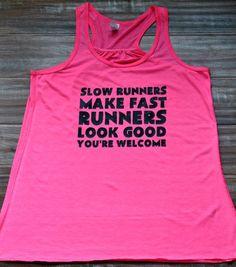 Slow Runners Make Fast Runners Look Good door ConstantlyVariedGear, $21.99