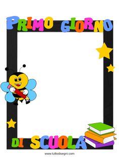 cornice-primo-giorno-scuola 1st Day Of School Pictures, Last Day Of School, Back To School, Montessori, Opening Day, Cornice, Appreciation Gifts, Preschool Crafts, Childhood