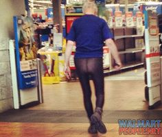 Funny Pictures At Walmart Attention Walmart Shoppers Mens Pantyhose Are On Sale Today In Aisle Stock Up On Your Supply Today