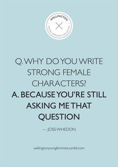 Joss Whedon... If you're not familiar with his work, you should definitely check it out.
