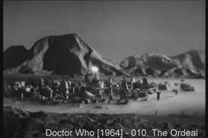 The Ordeal  While Ian, Barbara and their Thal friends try to find a way into the Dalek City through the mountains, the Doctor, Susan and Alydon attempt to make their own way in.  Director: Richard Martin Writer: Terry Nation Stars: William Hartnell, William Russell and Jacqueline Hill  Cast Episode complete credited cast:  	William Hartnell	 ...	 Dr. Who  	William Russell	 ...	 Ian Chesterton  	Jacqueline Hill	 ...	 Barbara Wright  	Carole Ann Ford	 ...	 Susan Foreman  	John Lee	 ...	 Alydon…