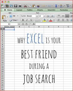 Why Excel Is Your Best Friend During A Job Search. An easy way to have all of your job search research organized and collected