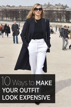 How to make your outfit look expensive