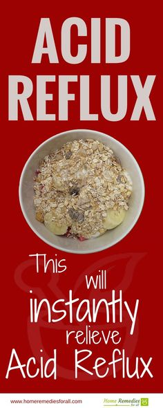 Oatmeal is one of the safest remedies for acid reflux and heartburn. #AcidRefluxHomeRemedies