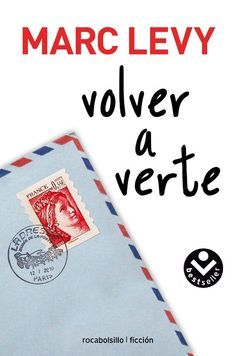 Volver a verte - Marc Levy I Love Books, Books To Read, My Books, Marc Lévy, I Love Reading, What To Read, Book Lovers, Playing Cards, Romantic