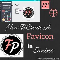 Create a favicon thingamajig in 5mins following this step by step tutorial! www.fortypreneur.com