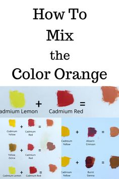 What Colors Make Orange - The Ultimate Orange Color Mixing Guide! Learn how to make orange and how to mix different shades of oranges. What Colors Make Orange, How To Make Orange, Oil Painting For Beginners, Painting Techniques, Orange Color Shades, Color Mixing Guide, Watercolor Art Lessons, Warm And Cool Colors, Earth Tone Colors
