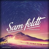 Sam Feldt - Sterrenstof (Mixtape) by Sam Feldt on SoundCloud